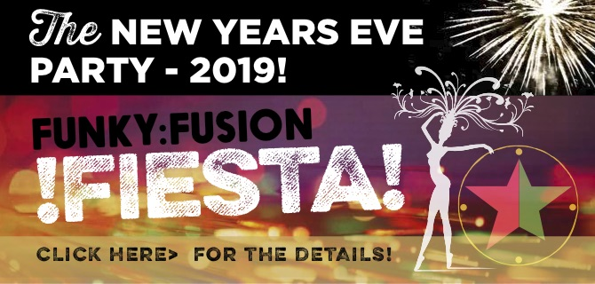 Funky Fusion Fiesta - New Years Eve 2019 at Cubana