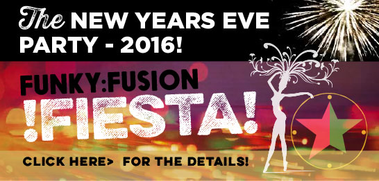 Funky Fusion Fiesta - New Years Eve 2016 at Cubana